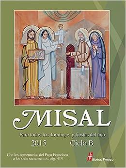 Misal 2015: Para Todos los domingos y fiestas del año (Spanish