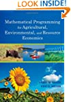 Mathematical Programming for Agricult...