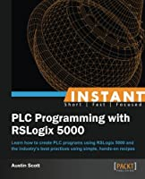 Instant PLC Programming with RSLogix 5000 Front Cover