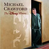 Michael Crawford Sings Disney