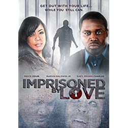 Imprisoned by Love