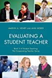 img - for Evaluating a Student Teacher (Student Teaching: The Cooperating Teacher Series) book / textbook / text book