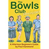 The Bowls Club (revisited)by Paul Hammond