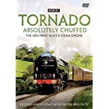 Tornado A1 Pacific Steam Engine: BBC Absolutely Chuffed - The Men Who Built a Train [DVD]