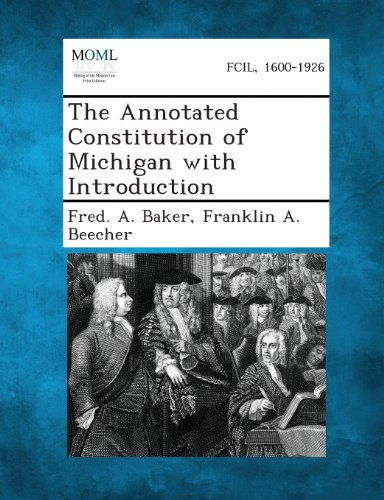 The Annotated Constitution of Michigan with Introduction