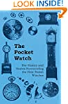 The Pocket Watch - The History and St...