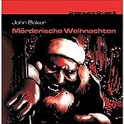 Mörderische Weihnachten (Dreamland Grusel 8) | John Baker