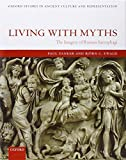 img - for Living with Myths: The Imagery of Roman Sarcophagi (Oxford Studies in Ancient Culture & Representation) book / textbook / text book