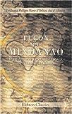 echange, troc duc d\' Alençon Ferdinand Philippe Marie d\'Orléan - Luçon et Mindanao. Extraits d\'un Journal de voyage dans l\'extrême Orient: Avec une carte de l\'archipel de Philippines