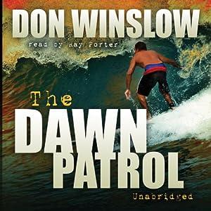 The Dawn Patrol | [Don Winslow]