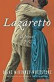 "Diane McKinney-Whetstone, ""Lazaretto"" (Harper, 2016)"