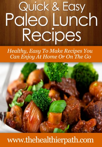 Paleo Lunch Recipes Healthy Easy To Make Recipes You Can Enjoy At Home Or O