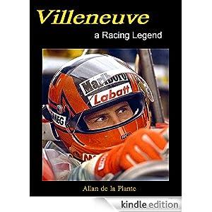 Villeneuve A Racing Legend