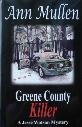 Title: Greene County Killer A Jesse Watson Mystery