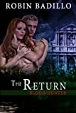 The Return (Blood Hunter Book 3)