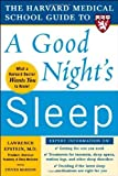 img - for The Harvard Medical School Guide to a Good Night's Sleep (Harvard Medical School Guides) by Lawrence Epstein, Steven Mardon (2006) Paperback book / textbook / text book