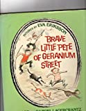 Brave Little Pete of Geranium Street