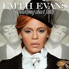 Faith Evans - Something About Faith [2010]