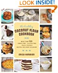 The Healthy Coconut Flour Cookbook: M...