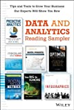 Data & Analytics Reading Sampler: Excerpts by Eric Siegel, Lee Odden, Jim Sterne, Katie Paine,  Jason Lankow, Josh Ritchie, Ross Crooks, Nathan Yau, and Phil Simon