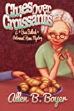 img - for Clues Over Croissants: A Bess Bullock Retirement Home Mystery book / textbook / text book