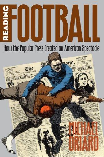 Reading Football: How the Popular Press Created an...