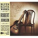 Blues Masterworks-Robert Johnson