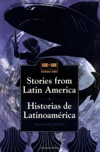 Stories from Latin America : Historias de Latinoamerica, Barlow,Genevieve