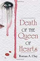 Death of the Queen of Hearts