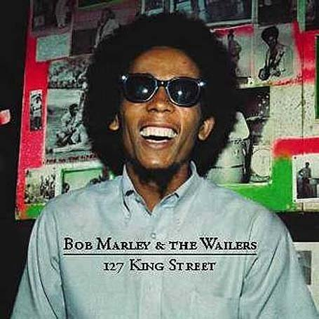Bob Marley and The Wailers - 127 King Street - Zortam Music