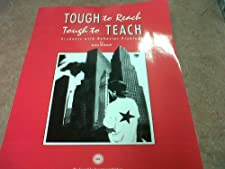 Tough to Reach Tough to Teach Students With Behavior Problems by Sylvia Rockwell