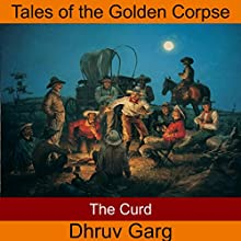 The Curd Audiobook by Dhruv Garg Narrated by John Hawkes