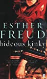 Esther Freud Hideous Kinky