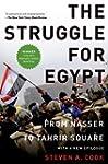 The Struggle for Egypt: From Nasser t...