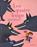 """Afficher """"Les Quatre loups"""""""