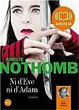 Ni d'Eve, ni d'Adam | Nothomb, Amélie (1967-....). Auteur