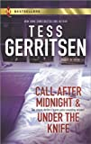 Tess Gerritsen Call After Midnight and Under the Knife (Harlequin Bestsellers)