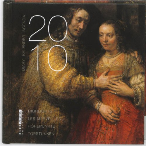 rijksmuseumagenda-2010-topstukken-druk-1-highligts-les-merveilles-hohepunkte