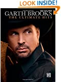 Garth Brooks- The Ultimate Hits: Piano/Vocal Chords