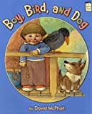 Boy, Bird, and Dog (I Like to Read) (I Like to Read Books)