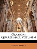 Orazioni Quaresimali, Volume 4 (Russian Edition)
