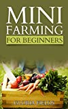img - for Mini Farming: A Practical And Economical Guide To Farming. book / textbook / text book