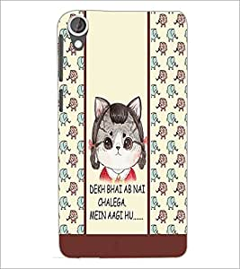 PrintDhaba Funny Quote D-4304 Back Case Cover for HTC DESIRE 820 (Multi-Coloured)