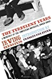 Irving Bernstein Turbulent Years, The
