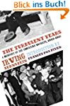 The Turbulent Years: A History of the...