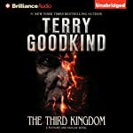 The Third Kingdom: Richard and Kahlan, Book 2 (       UNABRIDGED) by Terry Goodkind Narrated by Sam Tsoutsouvas