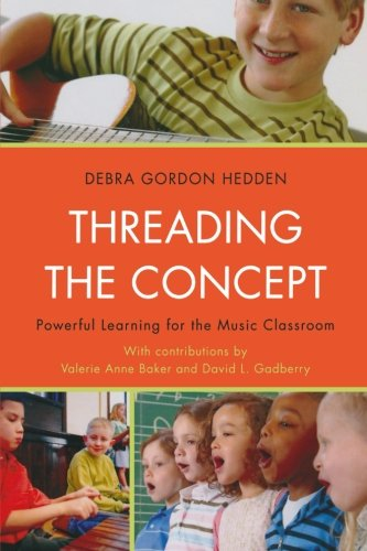 Threading the Concept: Powerful Learning for the Music...