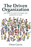 img - for The Driven Organization book / textbook / text book