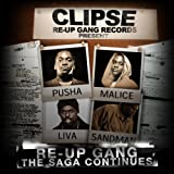 Re-Up Gang The Saga Continues Clipse