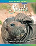 A Colony of Seals: The Captivating Life of a Deep Sea Diver (Jean-Michel Cousteau Presents) (0976613409) by Leon, Vicki